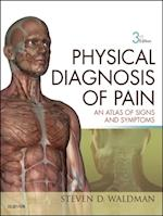 Physical Diagnosis of Pain af Steven D. Waldman