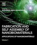 Fabrication and Self Assembly of Nanobiomaterials af Alexandru Grumezescu