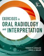 Exercises in Oral Radiology and Interpretation af Craig Miller, Robert P. Langlais