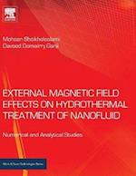 External Magnetic Field Effects on Hydrothermal Treatment of Nanofluid