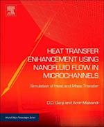 Heat Transfer Enhancement Using Nanofluid Flow in Microchannels
