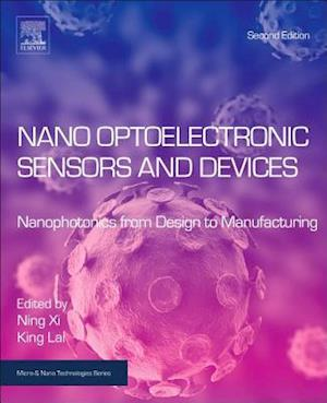 Bog, hardback Nano Optoelectronic Sensors and Devices af Ning Xi