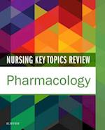 Nursing Key Topics Review