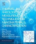 Thermal and Rheological Measurement Techniques for Nanomaterialscharacterization (Micro & Nano Technologies)