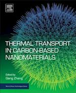Thermal Transport in Carbon-Based Nanomaterials (Micro & Nano Technologies)