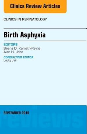Birth Asphyxia, An Issue of Clinics in Perinatology