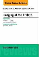 Imaging of the Athlete, An Issue of Radiologic Clinics of North America, (The Clinics, Radiology)
