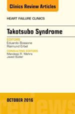 Takotsubo Syndrome, An Issue of Heart Failure Clinics, (The Clinics: Internal Medicine)