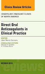 Direct Oral Anticoagulants in Clinical Practice, An Issue of Hematology/Oncology Clinics of North America, (The Clinics: Internal Medicine)