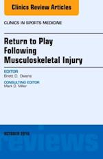 Return to Play Following Musculoskeletal Injury, An Issue of Clinics in Sports Medicine, (The Clinics, Orthopedics)