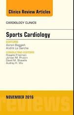 Sports Cardiology, An Issue of Cardiology Clinics af Aaron Baggish