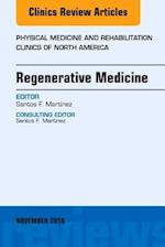Regenerative Medicine, An Issue of Physical Medicine and Rehabilitation Clinics of North America (The Clinics, Orthopedics, nr. 27)