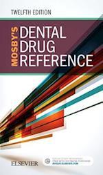 Mosby'S Dental Drug Reference 12e