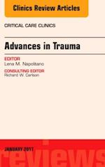 Advances in Trauma, An Issue of Critical Care Clinics, (The Clinics: Internal Medicine)