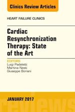 Cardiac Resynchronization Therapy: State of the Art, An Issue of Heart Failure Clinics, (The Clinics: Internal Medicine)