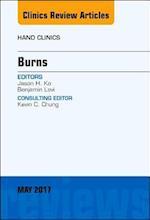 Burns, An Issue of Hand Clinics, E-Book (The Clinics, Orthopedics)