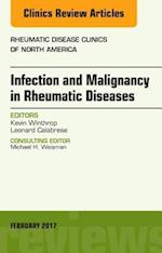 Infection and Malignancy in Rheumatic Diseases, An Issue of Rheumatic Disease Clinics of North America, (The Clinics: Internal Medicine)