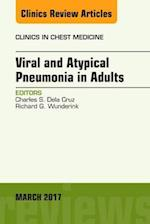 Viral and Atypical Pneumonia, an Issue of Clinics in Chest Medicine (The Clinics: Internal Medicine, nr. 38)