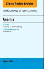 Anemia, an Issue of Medical Clinics of North America (The Clinics: Internal Medicine, nr. 101)