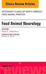 Food Animal Neurology, An Issue of Veterinary Clinics of North America: Food Animal Practice, (The Clinics, Veterinary Medicine)