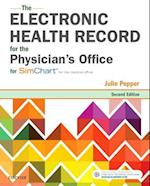 The Electronic Health Record for the Physician's Office for SimChart for the Medical Office
