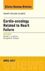 Cardio-Oncology Related to Heart Failure, Vol 7-3 (The Clinics: Internal Medicine, nr. 13)