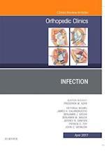 Infection, An Issue of Orthopedic Clinics, (The Clinics, Orthopedics)