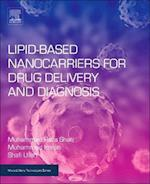 Lipid-Based Nanocarriers for Drug Delivery and Diagnosis (Micro & Nano Technologies)