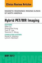 Pet/Mr Imaging, an Issue of Magnetic Resonance Imaging Clinics of North America (The Clinics, Radiology, nr. 25)