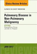 Pulmonary Complications of Non-Pulmonary Malignancy, An Issue of Clinics in Chest Medicine (The Clinics: Internal Medicine, nr. 38)