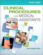Study Guide for Clinical Procedures for Medical Assistants - E-Book