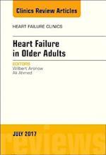 Heart Failure in Older Adults, An Issue of Heart Failure Clinics, E-Book (The Clinics: Internal Medicine)