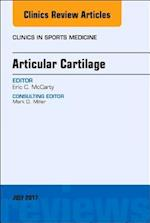 Articular Cartilage, an Issue of Clinics in Sports Medicine (The Clinics, Orthopedics, nr. 36)