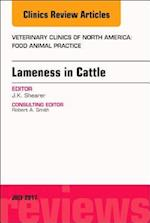 Lameness in Cattle, an Issue of Veterinary Clinics of North America: Food Animal Practice (The Clinics, Veterinary Medicine, nr. 33)