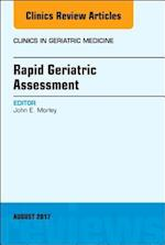 Rapid Geriatric Assessment, An Issue of Clinics in Geriatric Medicine (The Clinics: Internal Medicine, nr. 33)