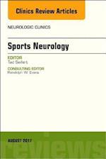 Sports Neurology, An Issue of Neurologic Clinics, E-Book (The Clinics, Radiology)