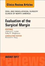 Evaluation of the Surgical Margin, an Issue of Oral and Maxillofacial Clinics of North America (The Clinics: Dentistry, nr. 29)