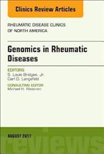 Genetics in Rheumatic Diseases , an Issue of Rheumatic Disease Clinics of North America (The Clinics: Internal Medicine, nr. 43)