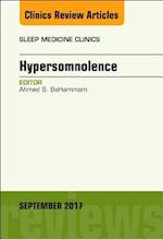 Hypersomnolence, an Issue of Sleep Medicine Clinics