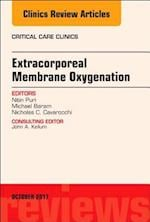 Extracorporeal Membrane Oxygenation (ECMO), An Issue of Critical Care Clinics (The Clinics: Internal Medicine, nr. 33)