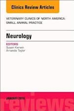 Neurology, An Issue of Veterinary Clinics of North America: Small Animal Practice (The Clinics, Veterinary Medicine, nr. 48)