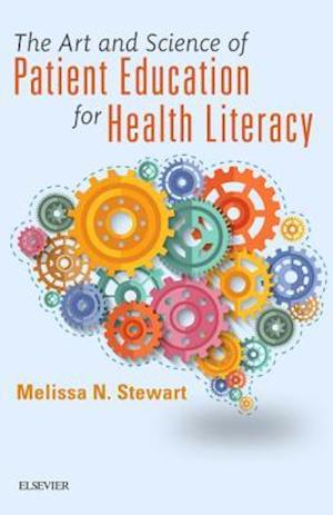 The Art and Science of Patient Education for Health Literacy