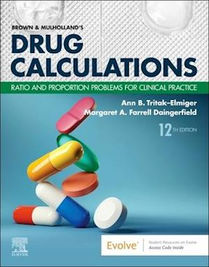 Brown and Mulholland's Drug Calculations E-Book