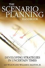 The Scenario Planning Handbook