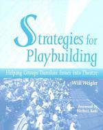 Strategies for Playbuilding