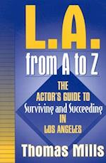 L.A. from A to Z