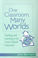 One Classroom Many Worlds