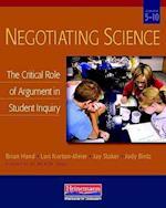 Negotiating Science af Lori Norton-Meier, Jay Staker, Brian Hand