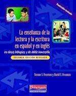 La Ensenanza de La Lectura y La Escritura En Espanol y En Ingles