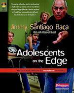 Adolescents on the Edge